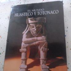 Libros de segunda mano: EL MUNDO HUASTECO Y TOTONACO INVERLAT. Lote 152167009