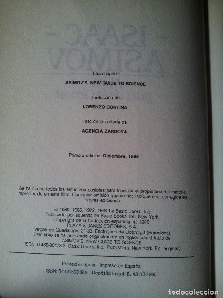 Libros de segunda mano de Ciencias: ISAAC ASIMOV - NUEVA GUIA DE LA CIENCIA - PLAZA & JANES, PRIMERA EDICION 1985 - Foto 3 - 152660690