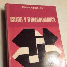 Libros de segunda mano de Ciencias: CALOR Y TERMODINÁMICA, DE MARK ZEMANSKY. AGUILAR, 1973.. Lote 152676654