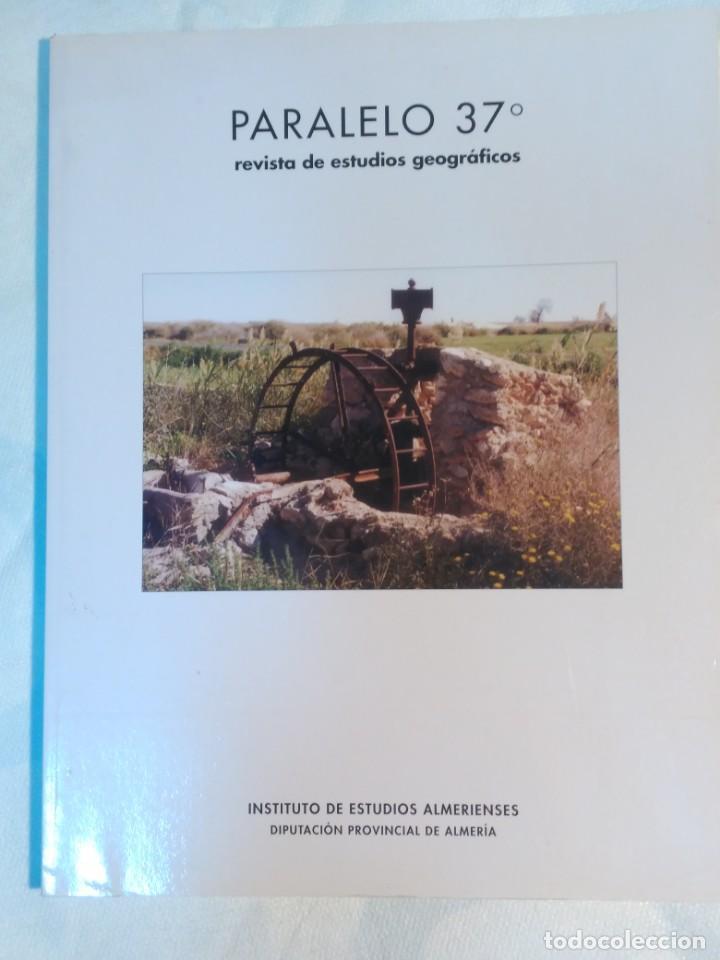 PARALELO 37 , REVISTA DE ESTUDIOS GEOGRAFICOS (Libros de Segunda Mano - Ciencias, Manuales y Oficios - Paleontología y Geología)