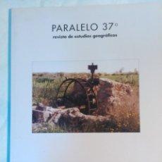 Livros em segunda mão: PARALELO 37 , REVISTA DE ESTUDIOS GEOGRAFICOS. Lote 152773578