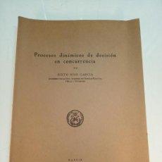 Libri di seconda mano: PROCESOS DINÁMICOS DE DECISIÓN EN CONCURRENCIA - SIXTO RIOS GARCÍA - FIRMADO - MADRID - 1967 -. Lote 152800342