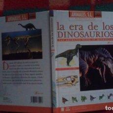 Libros de segunda mano: LA ERA DE LOS DINOSAURIOS , LOS ANIMALES HASTA EL MESOZOICO - ANIMALES, SL. Lote 152873666