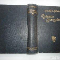 Libros de segunda mano de Ciencias: FRITZ EPHRAIM QUÍMICA INORGÁNICA Y92674. Lote 153051890