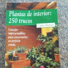 Libros de segunda mano: PLANTAS DE INTERIOR : 25 TRUCOS -- CARLOS HERRERA -- TIMOREI 1999 -- . Lote 153062522