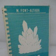 Libros de segunda mano: ATLAS DE MINERALOGÍA, M. FONT-ALTABA, ED. DALMAU Y JOVER. Lote 153107606