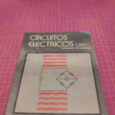 Libros de segunda mano de Ciencias: CIRCUITOS ELÉCTRICOS CA CC UN ENFOQUE INTEGRADO - CHARLES I. HUBERT - MC GRAW HILL. Lote 153366846