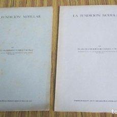 Libros de segunda mano de Ciencias: 2 LIBROS - LA FUNDACION NODULAR - DISCO RODRÍGUEZ YUFERA Y MUÑOZ 1958 - 59. Lote 153370138
