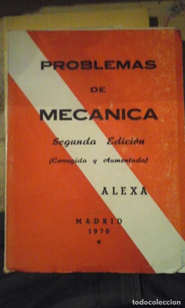 PROBLEMAS DE MECANICA (CON SU RESOLUCIÓN) (MADRID, 1970) (Libros de Segunda Mano - Ciencias, Manuales y Oficios - Física, Química y Matemáticas)