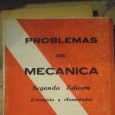 Libros de segunda mano de Ciencias: PROBLEMAS DE MECANICA (CON SU RESOLUCIÓN) (MADRID, 1970). Lote 153384478