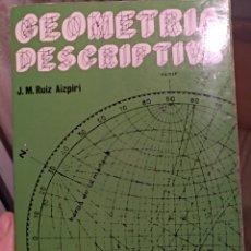 Libros de segunda mano de Ciencias: GEOMETRÍA DESCRIPTIVA. Lote 153388976