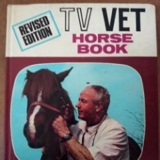Libros de segunda mano: HORSE BOOK, RECOGNITION AND TREATMENT OF COMMON HORSE AND PONY AILMENTS - TV VET REVISED EDITION. Lote 153469698