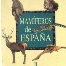 Libros de segunda mano: JUAN CARLOS BLANCO : MAMÍFEROS DE ESPAÑA II (PLANETA, 1998). Lote 153562010