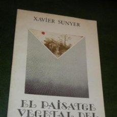 Libros de segunda mano: EL PAISATGE VEGETAL DEL PLA DE SALT, DE XAVIER SUNYER 1984. Lote 153588098