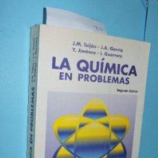 Livres d'occasion: LA QUÍMICA EN PROBLEMAS. TEIJÓN, J.M.; GARCÍA, J.A.; JIMÉNEZ, Y.; GUERRERO, I. ED. TÉBAR FLORES. . Lote 153953566