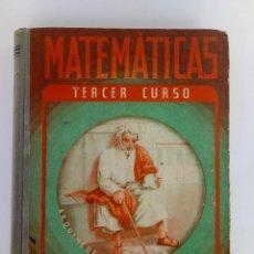 Libros de segunda mano de Ciencias: MATEMATICAS TERCER CURSO. EDITORIAL LUIS VIVES. Lote 154066186