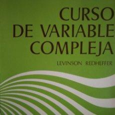 Libros de segunda mano de Ciencias: CURSO DE VARIABLE COMPLEJA LEVINSON REDHEFFER REVERTE 1975 . Lote 154216314