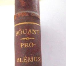 Libros de segunda mano de Ciencias: PROBLEMES DE BACCALAURÉAT. ÉMILE BOUAT. 1892. EN FRANCÉS. PHYSIQUE ET CHIMIE.. Lote 154261182