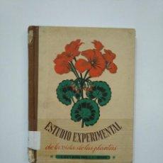 Libros de segunda mano - ESTUDIO EXPERIMENTAL DE LA VIDA DE LAS PLANTAS. GEORGE FRANCIS ATKINSON. SEIX Y BARRAL. 1947 TDK372 - 154309562