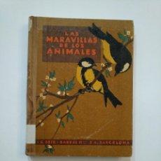 Libros de segunda mano: LAS MARAVILLAS DE LOS ANIMALES. - BALLVÉ, AGUSTÍN. SEIX BARRAL 1948. TDK372. Lote 154316850
