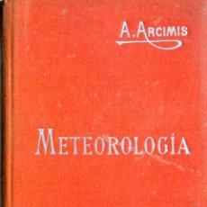 Libros de segunda mano: METEOROLOGIA. AUGUSTO ARCIMIS. MANUALES SOLER. Lote 154351274