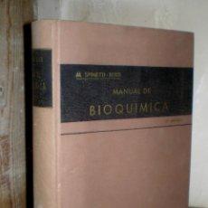 Libros de segunda mano de Ciencias: M. SPINETTI - BERTI: MANUAL DE BIOQUÍMICA. Lote 154373838
