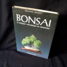Libros de segunda mano: GIOVANNI GENOTTI - BONSAI, EL BOSQUE: NATURALEZA EN MINIATURA - EDITORIAL DE VECCHI 1990. Lote 154422798