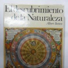 Livres d'occasion: EL DESCUBRIMIENTO DE LA NATURALEZA - ALBERT BETTEX - PLAZA & JANES - 1967. Lote 154426450
