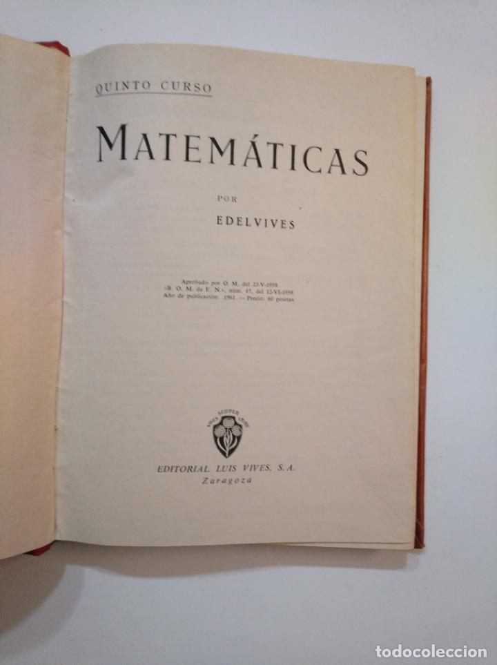 Libros de segunda mano de Ciencias: MATEMATICAS. QUINTO CURSO. EDITORIAL LUIS VIVES EDELVIVES. 1958. TDKLT - Foto 3 - 154619742