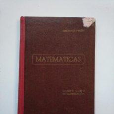 Libros de segunda mano de Ciencias: MATEMATICAS. CUARTO CURSO DE BACHILLERATO. PLAN 1953. EDICIONES BRUÑO. TDKLT. Lote 154624206