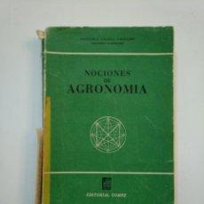 Libros de segunda mano - NOCIONES DE AGRONOMIA. - URANGA GALDIANO, FRANCISCO. TDK373 - 154658530