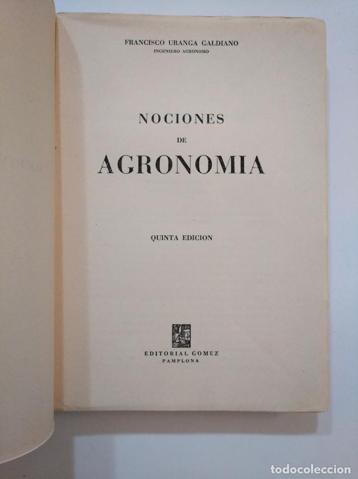 Libros de segunda mano: NOCIONES DE AGRONOMIA. - URANGA GALDIANO, FRANCISCO. TDK373 - Foto 4 - 154658530