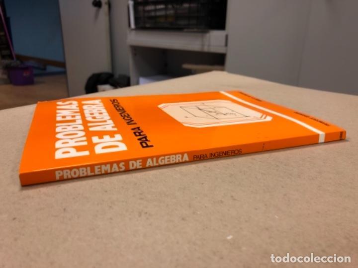 Libros de segunda mano de Ciencias: PROBLEMAS DE ÁLGEBRA PARA INGENIEROS. FRANCISCO GRANERO. URMO EDICIONES 1983. - Foto 9 - 154817750
