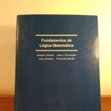 Libros de segunda mano de Ciencias: FUNDAMENTOS DE LÓGICA MATEMÁTICA. VV.AA. ED. SANZ Y TORRES, 2000. ISBN 8488667450.. Lote 154825486