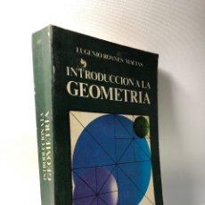 Libros de segunda mano de Ciencias: INTRODUCCION A LA GEOMETRIA ·· EUGENIO ROANES MACIAS ·· ED. ANAYA. Lote 154839930
