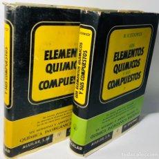 Libros de segunda mano de Ciencias: ELEMENTOS QUIMICOS Y SUS COMPUESTOS ·· 2 VOLS. ·· N.V.SIDGWICK ·· ED. AGUILAR ··. Lote 154846026