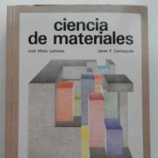 Libros de segunda mano de Ciencias: CIENCIA DE MATERIALES- JOSE Mª LASHERAS / JAVIER F. CARRASQUILLA - ED. DONOSTIARRA, 1ª ED 1992. Lote 155088986