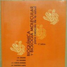 Libros de segunda mano de Ciencias: VV. AA. - BIOQUÍMICA Y BIOLOGÍA MOLECULAR PARA CIENCIAS DE LA SALUD. MCGRAW-HILL INTERAMERICANA 2000. Lote 155147474