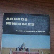 Libros de segunda mano: LIBRO TECNICO - ABONOS MINERALES - MINISTERIO AGRICULTURA - 1965 - 184 PAGINAS. Lote 155153374