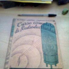 Libros de segunda mano de Ciencias: CURSO COMPLETO DE RADIOELECTRICIDAD. ALFONSO LAGOMA. EDITORIAL ROCH. 1945.. Lote 155162790