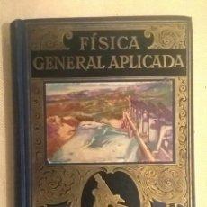 Libros de segunda mano de Ciencias: FÍSICA GENERAL APLICADA,DE FRANCISCO F.SINTES OLIVES - EDITORIAL RAMÓN SOPENA (BARCELONA) - AÑO 1955. Lote 155188594