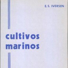 Libros de segunda mano: CULTIVOS MARINOS. Lote 155246002