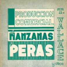 Libros de segunda mano: PRODUCCIÓN COMERCIAL DE MANZANAS Y PERAS. Lote 155247134