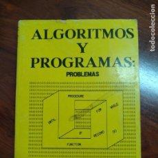Libros de segunda mano de Ciencias: ALGORITMOS Y PROGRAMAS: PROBLEMAS. Lote 155415254