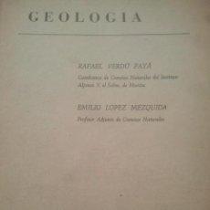 Libros de segunda mano: GEOLOGÍA - VERDÚ PAYÁ Y LÓPEZ MEZQUIDA - ECIR, VALENCIA - EDICIÓN PROVISIONAL. Lote 155495594
