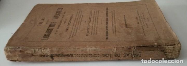 Libros de segunda mano de Ciencias: TABLAS DE LOS Logaritmos Vulgares. Vicente Vazquez Queipo. Editorial Hernando 1943 - Foto 4 - 155581930