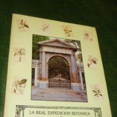 Libros de segunda mano: LA REAL EXPEDICION BOTANICA A NUEVA ESPAÑA 1787-1803 - REAL JARDIN BOTANICO 1987. Lote 155666190
