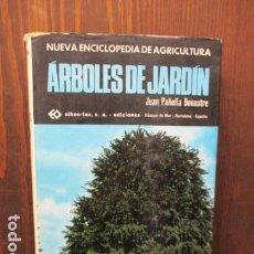 Libros de segunda mano: ÁRBOLES DE JARDÍN - LIBRO DE JUAN PAÑELLA BONASTRE - OIKOS-TAU 1972 - 300 PAG. ILUSTRADO. Lote 155696698