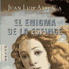 Libros de segunda mano: EL ENIGMA DE LA ESFINGE - JUAN LUIS ARSUAGA. Lote 155728014