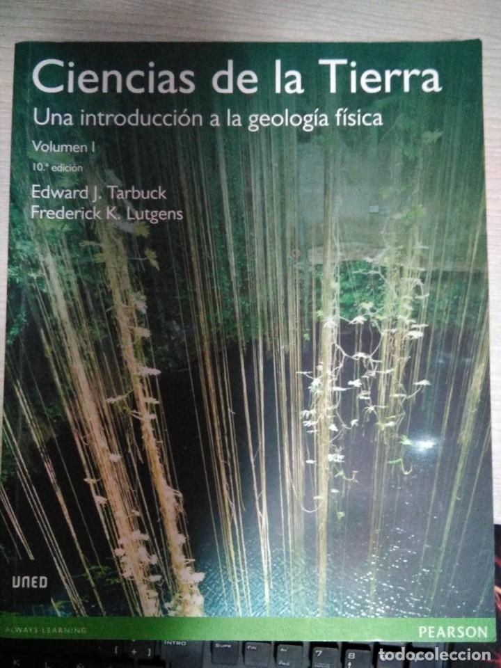 LIBRO CIENCIAS DE LA TIERRA UNED (Libros de Segunda Mano - Ciencias, Manuales y Oficios - Paleontología y Geología)